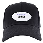 Worlds Greatest JOINER Black Cap
