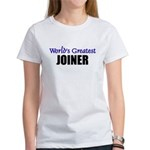 Worlds Greatest JOINER Women's T-Shirt