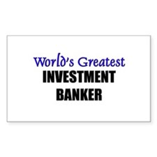 Worlds Greatest INVESTMENT BANKER Decal