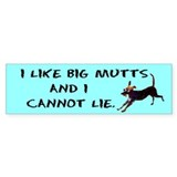 I like big mutts Bumper Bumper Sticker