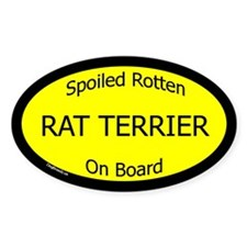 Spoiled Rat Terrier On Board Oval Decal