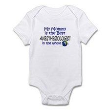 Best Anesthesiologist In The World (Mommy) Infant