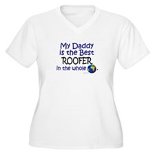 Best Roofer In The World (Daddy) T-Shirt