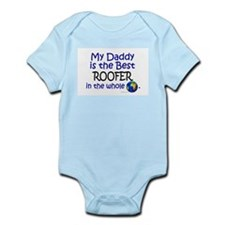 Best Roofer In The World (Daddy) Infant Bodysuit