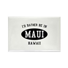 I'd Rather Be in Maui, Hawaii Rectangle Magnet