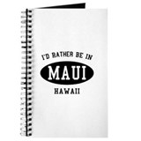 I'd Rather Be in Maui, Hawaii Journal