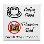 Kill Your Television Tile Coaster