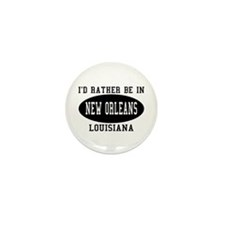 I'd Rather Be in New Orleans Mini Button (10 pack)
