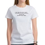 Ladies' I Survived 2012... T-Shirt (white)