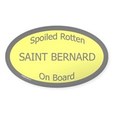 Spoiled Saint Bernard On Board Oval Decal