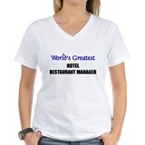 Worlds Greatest HOTEL RESTAURANT MANAGER Shirt