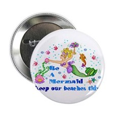 "Be A Mermaid 2.25"" Button (10 pack)"