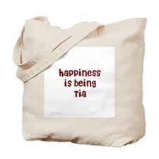 happiness is being Tia Tote Bag