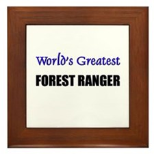 Worlds Greatest FOREST RANGER Framed Tile