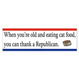 When you're old, eating cat food, thank a Repug!