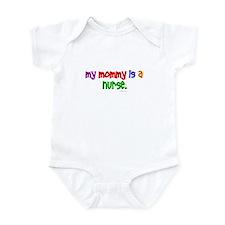 My Mommy Is A Nurse Infant Bodysuit