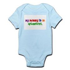 My Mommy Is An Optometrist Infant Bodysuit