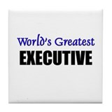 Worlds Greatest EXECUTIVE Tile Coaster