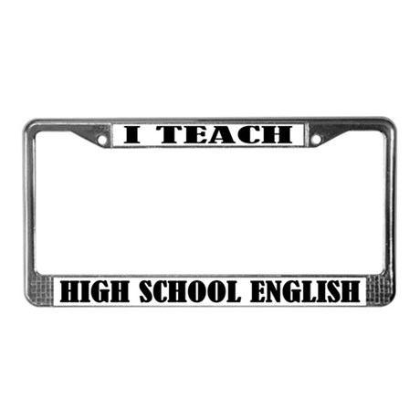 High School English Teacher License Plate Frame