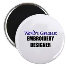"Worlds Greatest EMBROIDERY DESIGNER 2.25"" Magnet ("