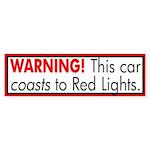 Car Coasts to Red Lights bumper sticker