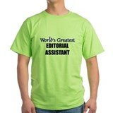 Worlds Greatest EDITORIAL ASSISTANT T-Shirt