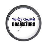 Worlds Greatest DRAMATURG Wall Clock