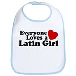Everyone Loves a Latin Girl Bib