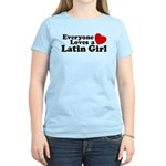 Everyone Loves a Latin Girl Women's Light T-Shirt