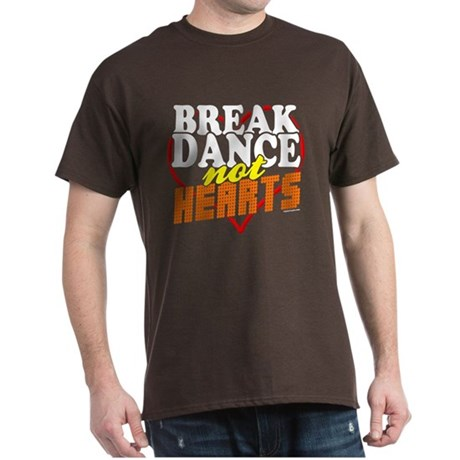 Break Dance Not Hearts Brown T-Shirt