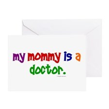 My Mommy Is A Doctor Greeting Card