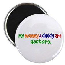"My Mommy & Daddy Are Doctors 2.25"" Magnet (100 pac"