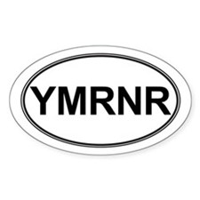 SALE! Euro YMRNR Oval Decal