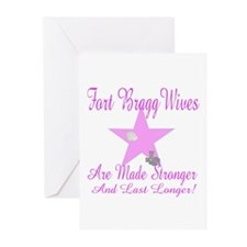 fort bragg wives are mde stro Greeting Cards (Pk o