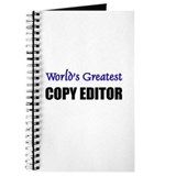 Worlds Greatest COPY EDITOR Journal
