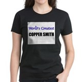 Worlds Greatest COPPER SMITH Tee