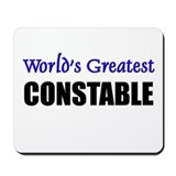 Worlds Greatest CONSTABLE Mousepad