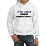 Worlds Greatest COMPUTER SOFTWARE ENGINEER Hooded