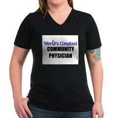 Worlds Greatest COMMUNITY PHYSICIAN Women's V-Neck