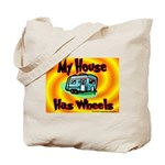My House Has Wheels Tote Bag
