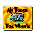 My House Has Wheels Mousepad