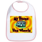 My House Has Wheels Bib