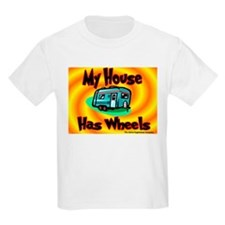 My House Has Wheels Kids T-Shirt
