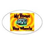 My House Has Wheels Oval Sticker