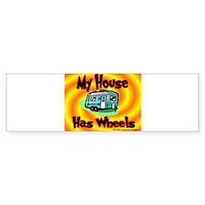 My House Has Wheels Bumper Bumper Sticker