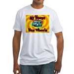 My House Has Wheels Fitted T-Shirt