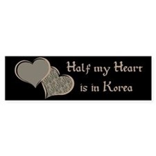 Half my Heart is in Korea Bumper Bumper Sticker