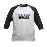 Worlds Greatest BURGLAR Tee