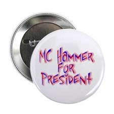 MC Hammer for President Button