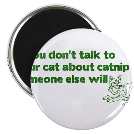 Talk About Catnip Magnet